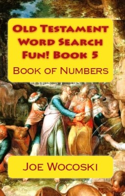 Old Testament Word Search Fun! Book 5: Book of Numbers
