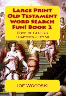 Large Print Old Testament Word Search Fun! Book 2 Book of Genesis Chapters 28 to 50