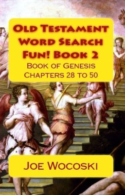 Old Testament Word Search Fun! Book 2 Genesis Chapters 28 to 50
