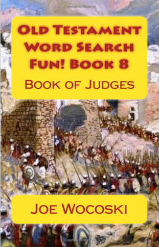Old Testament Word Search Fun! Book 8: Book of Judges