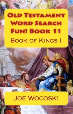 Old Testament Word Search Fun! Book 11: Book of Kings I