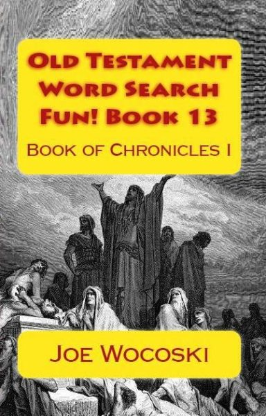 Old Testament Word Search Fun! Book 13: Book of Chronicles I